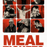 MOVIE REVIEW: MEAL TICKETS