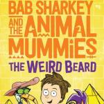 BOOK REVIEW: The Weird Beard: Bab Sharkey and the Animal Mummies by Andrew Hansen and Jessica Roberts