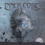 CD REVIEW: INNER CORE – Soultaker