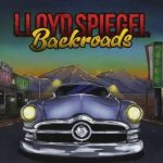 MUSIC: LLOYD SPIEGEL – Backroads