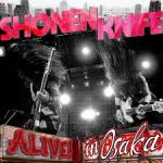 MUSIC: SHONEN KNIFE – Alive In Osaka [and a competition!!]
