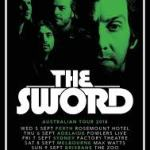 THE SWORD ANNOUNCE AUSTRALIAN TOUR SPRING 2018