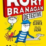 BOOK REVIEW: Rory Branagan, Detective by Andrew Clover and Ralph Lazar