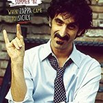 BLURAY: FRANK ZAPPA SUMMER '82 – When Zappa Came To Sicily