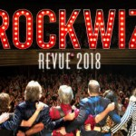 ROCKWIZ REVUE TOUR 2018 – Thirroul, Perth and Bendigo Sold Out! 2nd shows added in Thirroul and Perth