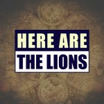 10 Quick Ones with BERNARD-P. BOYER of HERE ARE THE LIONS – August 2018