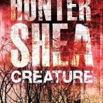 BOOK REVIEW: Creature by Hunter Shea