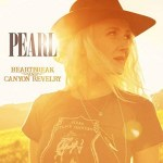 MUSIC REVIEW: PEARL – Heartbreak And Canyon Revelry