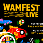 WAMFest Live Sets Sights on Perth City & Welcomes First 32 Acts
