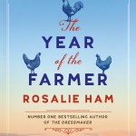 BOOK REVIEW: The Year of the Farmer by Rosalie Ham