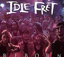 CD REVIEW: IDLE FRET – Reborn