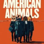 MOVIE REVIEW: AMERICAN ANIMALS
