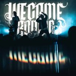 LIVE: WE CAME AS ROMANS – March 12, 2019