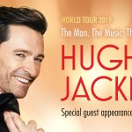 HUGH JACKMAN'S The Man. The Music. The Show. AUSTRALIAN Shows ANNOUNCED!