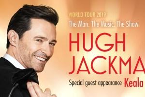HUGH JACKMAN'S The Man. The Music. The Show. AUSTRALIAN Shows ANNOUNCED!