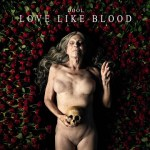 MUSIC REVIEW: DOOL – Love Like Blood