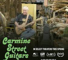 MOVIE REVIEW: CARMINE STREET GUITARS (screening as part of Revelation Film Festival)