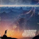 MUSIC REVIEW: JAILBIRDS – The Great Escape