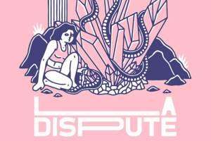 LA DISPUTE Announce Massive 15 Show 2019 Australian Tour