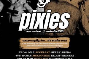 COME ON PILGRIM… IT'S SURFER ROSA – PIXIES AUSTRALIAN & NEW ZEALAND TOUR 2020