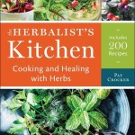 BOOK REVIEW: The Herbalist's Kitchen: Cooking and Healing with Herbs by Pat Crocker