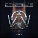 MUSIC REVIEW: OTHERWISE – Defy