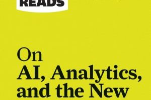 BOOK REVIEW: HBR's 10 Must Reads on AI, Analytics, and the New Machine Age by Harvard Business Review