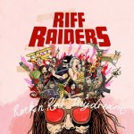 MUSIC REVIEW: RIFF RAIDERS – Rock N Roll Daydream