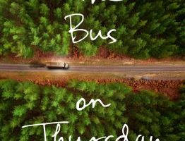 BOOK REVIEW: The Bus On Thursday by Shirley Barrett