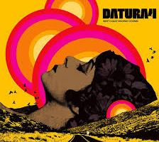 MUSIC REVIEW: DATURA4 – West Coast Highway Cosmic