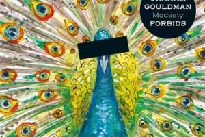 MUSIC REVIEW: GRAHAM GOULDMAN – Modesty Forbids