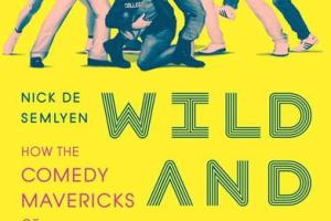 BOOK REVIEW: WILD AND CRAZY GUYS by Nick De Semlyen