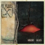 MUSIC REVIEW: 10 YEARS – Violent Allies