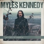 MUSIC REVIEW: MYLES KENNEDY – The Ides Of March