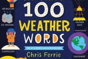 BOOK REVIEW: My First 100 Weather Words by Chris Ferrie, pictures by Lindsay Dale-Scott
