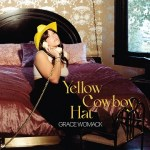MUSIC REVIEW: GRACE WOMACK – Yellow Cowboy Hat EP