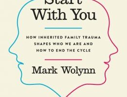 BOOK REVIEW: It Didn't Start With You by Mark Wolynn