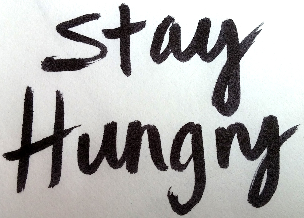 Image result for stay hungry