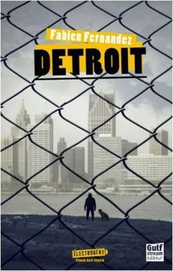 Lecture des Épreuves corrigées de Detroit de F. Fernandez dans le cadre d'une Masse Critique Babelio