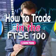"""Image text:""""How to Trade in the FTSE 100 share index"""""""