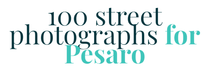 100 street photographs for Pesaro