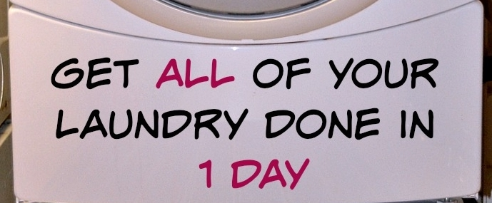 "washing machine with text on it that reads ""Get all of your laundry done in 1 day"""