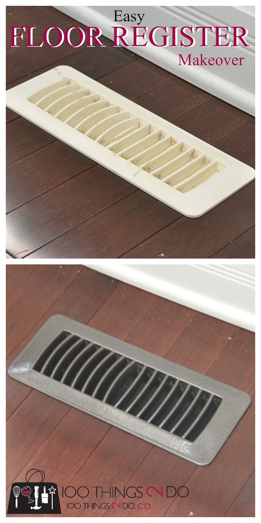How to makeover your floor register vents 100 things 2 do for 100 floors 28th floor