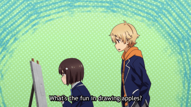 This Art Club Has a Problem - Usami and Uchimaki: What's the fun in drawing apples?