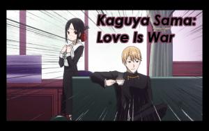 Kaguya Sama: Love is War Post Title