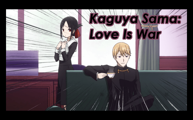 Kaguya Sama: Love is War Post Title