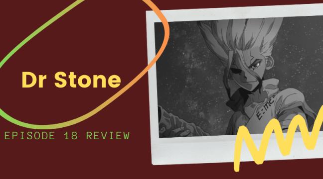 Stone Episode 18