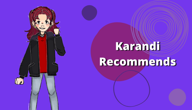 Anime Review Karandi Recommends