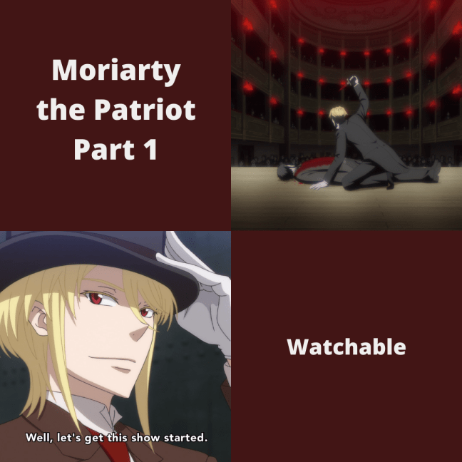 Anime Review Moriarty the Patriot