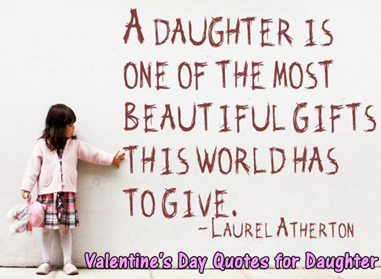 35+] best valentines day quotes for daughters, Ideas